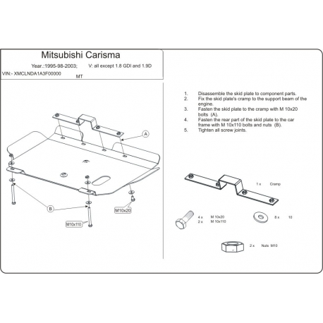 Mitsubishi Carisma (cover under the engine and gearbox) expect 1.8GDI, 1.9D - Metal sheet